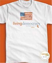 Cover of: Living Democracy California Value Edition