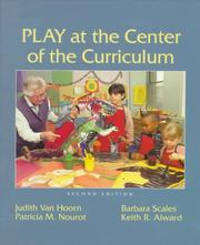 Cover of: Play at the Center of the Curriculum (2nd Edition) | Patricia Monighan Nourot