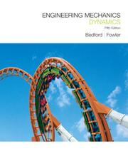Cover of: Engineering Mechanics Dynamics (5th Edition) | Anthony M Bedford