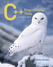 Cover of: C++ Programming Today (2nd Edition) | Barbara Johnston
