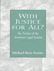 Cover of: With justice for all? | Fowler, Michael