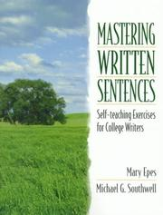 Cover of: Mastering written sentences | Mary Epes