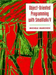 Cover of: Object-oriented programming with smalltalk/V | Michele Marchesi