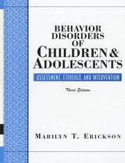 Behavior disorders of children and adolescents by Marilyn T. Erickson