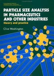 Cover of: Particle size analysis in pharmaceutics and other industries | Clive Washington