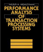 Cover of: Performance analysis of transaction processing systems
