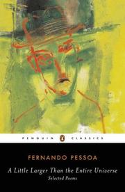Cover of: A little larger than the entire universe | Fernando Pessoa