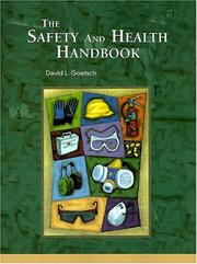 Cover of: The Safety and Health Handbook | David L. Goetsch