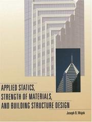 Cover of: Applied Statics, Strength of Materials, and Building Structure Design | Joseph B. Wujek