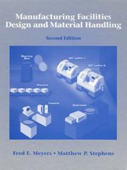Cover of: Manufacturing Facilities Design and Material Handling (2nd Edition) | Fred E. Meyers
