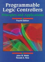 Cover of: Programmable logic controllers | John W. Webb
