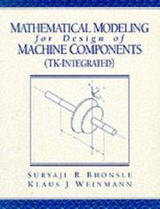 Cover of: Mathematical modeling for design of machine components (TK-integrated)