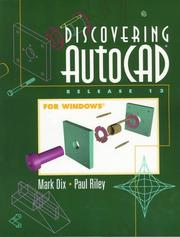 Cover of: Discovering AutoCAD release 13 for Windows | Mark Dix