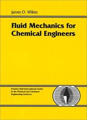 Cover of: Fluid mechanics for chemical engineers