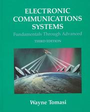 Cover of: Electronic communications systems: fundamentals through advanced