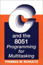 Cover of: C and the 8051 | Thomas W. Schultz