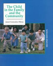 Cover of: The child in the family and the community | Janet Gonzalez-Mena
