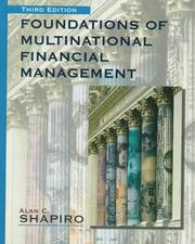 Foundations of multinational financial management by Alan C. Shapiro