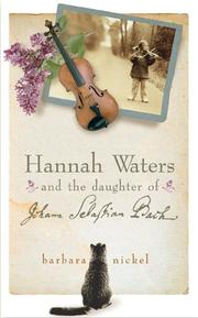 Cover of: UC Hannah Waters and the Daughter of Johann Sebastian Bach