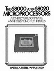 Cover of: The 68000 and 68020 microprocessors | Walter A. Triebel