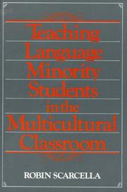 Cover of: Teaching language minority students in the multicultural classroom | Robin C. Scarcella