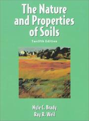 Cover of: nature and properties of soils | Nyle C. Brady