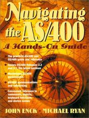 Cover of: Navigating the AS/400 | John Enck