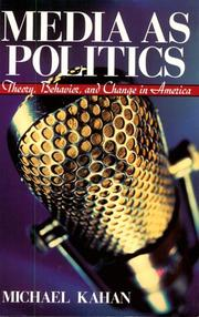 Cover of: Media as Politics | Michael Kahan