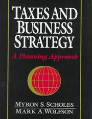 Cover of: Taxes and Business Strategy | Myron Scholes