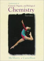 Cover of: Fundamentals of general, organic, and biological chemistry | John E. McMurry