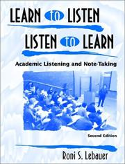 Cover of: Learn to listen, listen to learn by R. Susan Lebauer