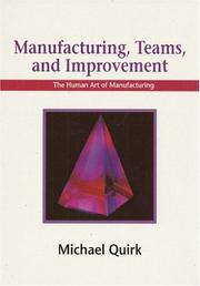 Cover of: Manufacturing, Teams and Improvement