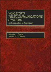 Cover of: Voice/data telecommunications systems | Michael L. Gurrie