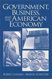 Cover of: Government, Business, and the American Economy | Robert Langran
