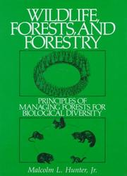 Cover of: Wildlife, Forests and Forestry
