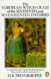 Cover of: The European Witch-Craze of the Sixteenth and Seventeenth Centuries