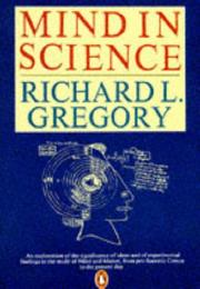 Cover of: Mind in Science (Penguin Press Science) | Richard L. Gregory