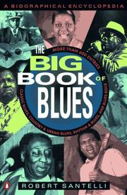 The Big Book of Blues by Robert Santelli