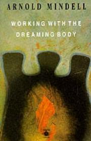 Cover of: Working with the Dreaming Body (Arkana)
