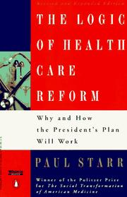 Cover of: The logic of health-care reform | Paul Starr