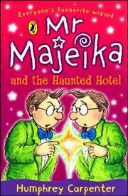 Cover of: Mr Majeika and the Haunted Hotel