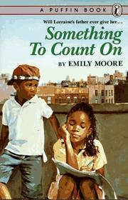 Cover of: Something to Count On | Emily Moore