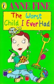 Cover of: Worst Child I Ever Had