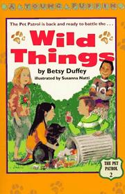 Cover of: The Wild Things (Pet Patrol)