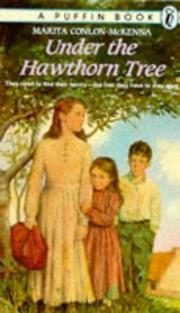Cover of: Under the hawthorn tree | Marita Conlon-McKenna