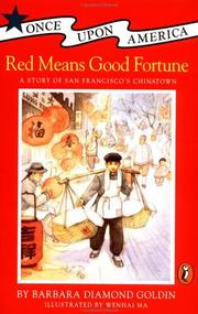 Red means good fortune by Barbara Diamond Goldin