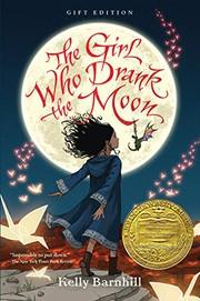 Girl Who Drank the Moon - Gift Edition