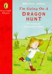 Cover of: I'm Going on a Dragon Hunt (Playtime Books)