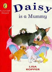 Cover of: Daisy Is a Mummy (Playtime Books)