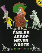 Cover of: Fables Aesop Never Wrote (Picture Puffins) | Robert Kraus